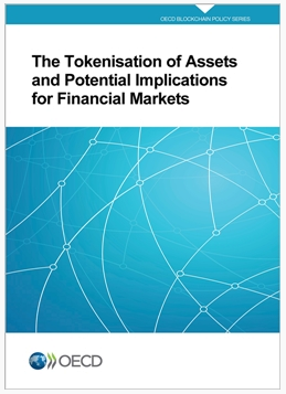 The Tokenisation of Assets and Potential Implications for Financial Markets